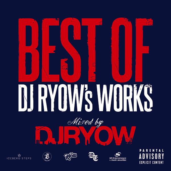 Best of DJ RYOW's Works