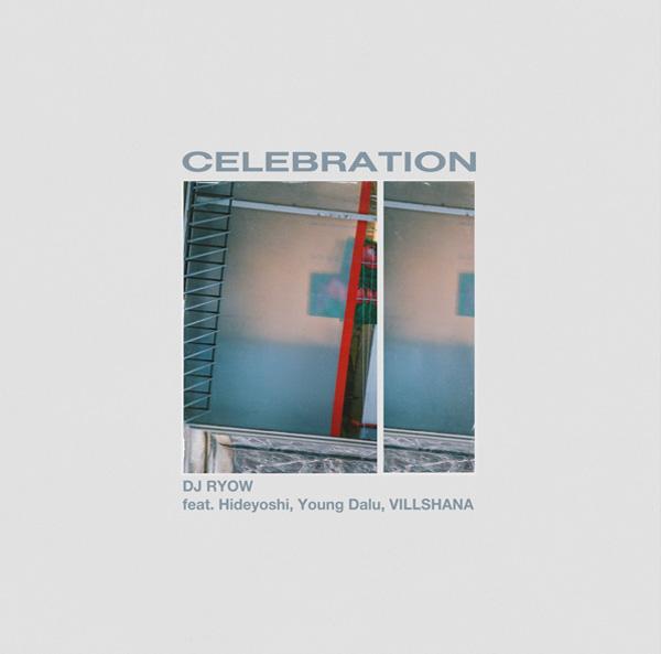 Celebration feat. Hideyoshi, Young Dalu, VILLSHANA