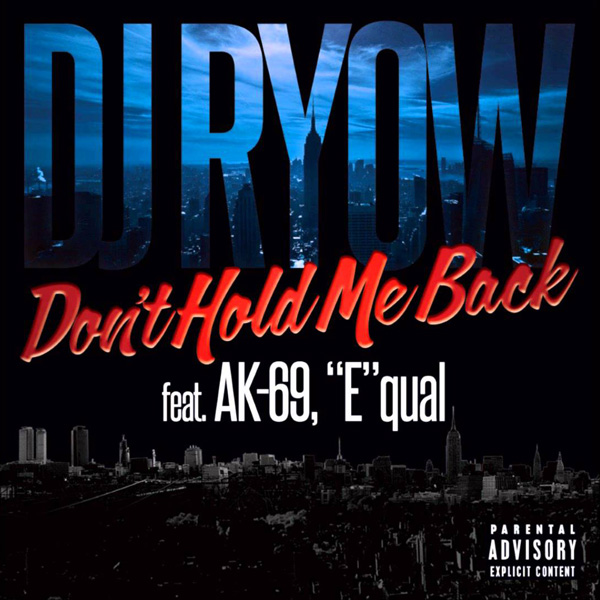 Don't Hold Me Back feat. AK-69, Equal