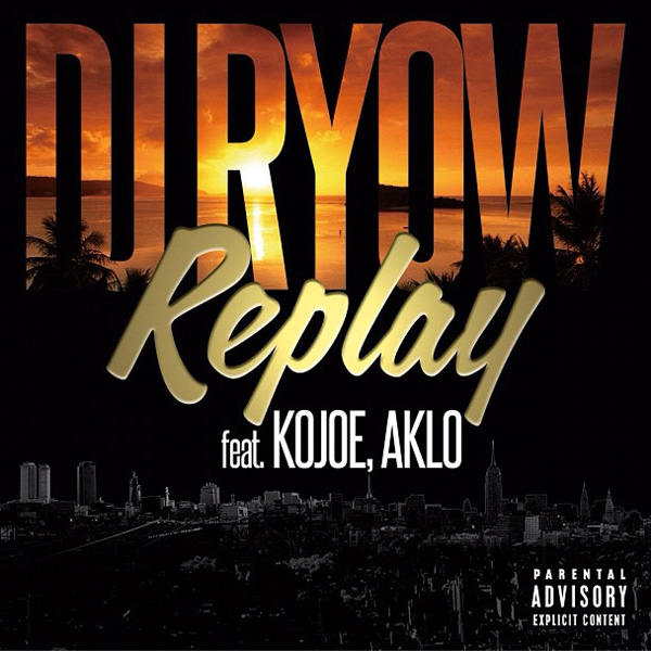 REPLAY feat. KOJOE, AKLO