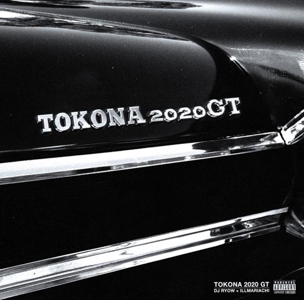DJ RYOW × ILLMARIACHI - TOKONA 2020 GT