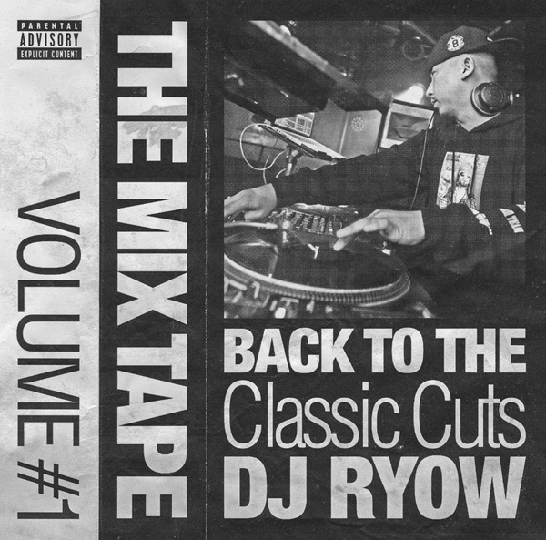 THE MIXTAPE VOLUME #1 -BACK TO THE CLASSIC CUTS-