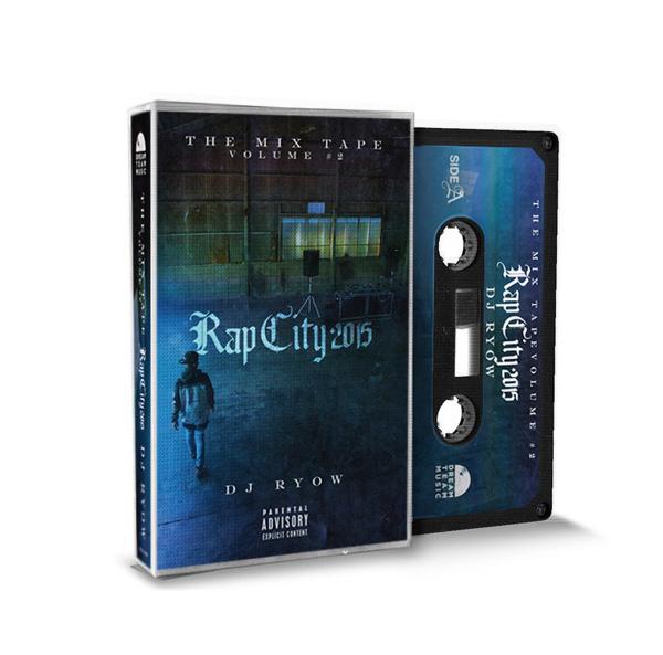 THE MIX TAPE VOLUME #2 -RAP CITY 2015-